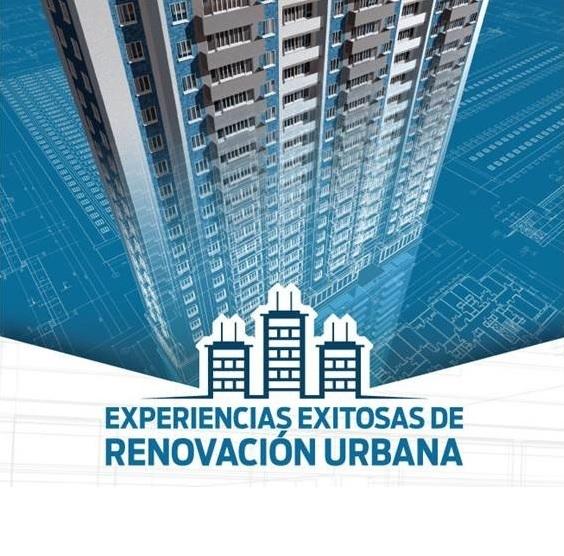infraestructura regional - Casos Exitosos de Renovación Urbana
